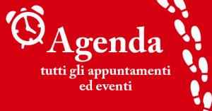 AGENDA - tutti gli appuntamenti ed eventi